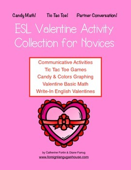 ESL Valentine Collection: Printables and  Communicative Activities