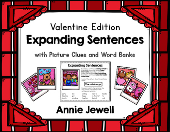 Valentine Expanding Sentences for Kindergarten and 1st Grade