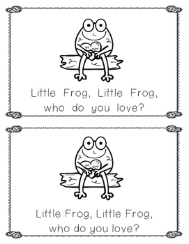 Valentine Emergent Reader: Little Frog, Little Frog, Who Do You Love