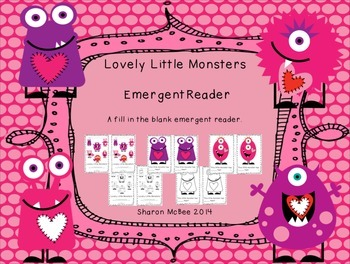 Valentine Emergent Reader:  Lovely Little Monsters