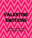 Valentine Emotions- Tiered Vocabulary/ Synonyms