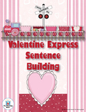 Valentine Sentence Building Literacy Center