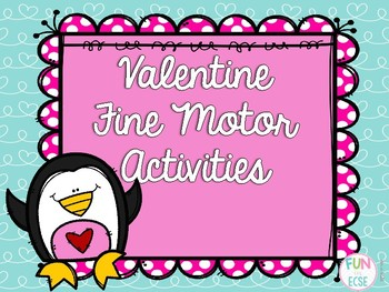 Valentine Fine Motor Activities