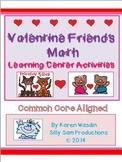 FEBRUARY MATH! Valentine Friends MATH Center Activities