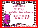 Valentine Friends NO PREP Articulation Worksheets *K,G, T, D, B, P, M, N, H, W*