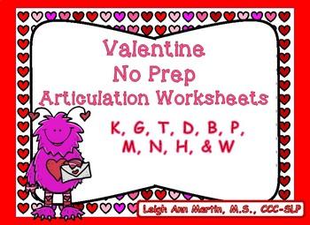 Valentine Friends NO PREP Articulation Worksheets *K,G, T, D, B, P, M, N, H, W*