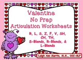Valentine Friends NO PREP Articulation Worksheets *R,S,Z,L