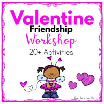 Kindergarten - Special Education- Valentine  Workshop Friendship
