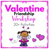 Valentine  Workshop - Friendship
