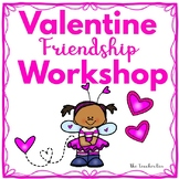 Kindergarten - Special Education- Valentine  Workshop Friendship