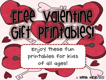 Valentine Gift Printables! {FREEBIE!}