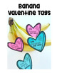 Valentine Gift Tags {Bananas}
