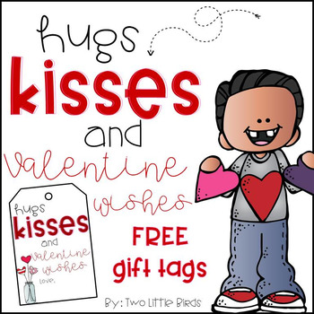 Valentine Gift Tags Free By Two Little Birds Teachers Pay Teachers