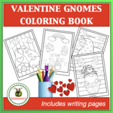 Valentine Gnomes Coloring Book and Writing Pages