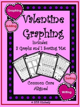 Valentine Graphing & Sorting (Includes: 3 Graphs and 1 Sorting Mat)