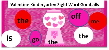 Valentine Gumball Kindergarten Sight Words