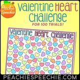 100 Trials Valentine Heart Challenge by Peachie Speechie