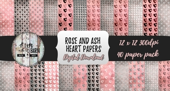 Valentine Heart Digital Papers: Rose and Ash