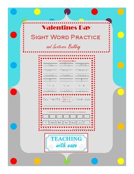 Valentine Heart Sight Words and Sentence Building
