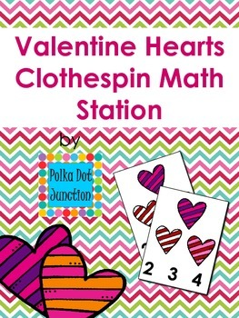 Valentine Hearts Clothespin Math Station