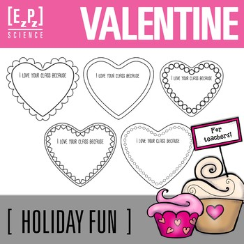 """Valentine Hearts- """"I Love Your Class Because..."""" Freebie"""