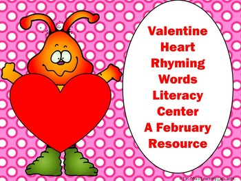 Rhyming Words Heart Literacy Center- A February Resource