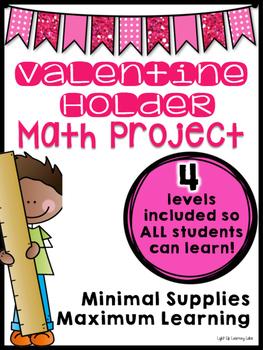 Valentine Holder: Math Project