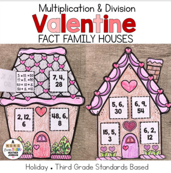 Valentine House Fact Families: Multiplication and Division
