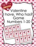 Valentine I Have Who Has? Number Recognition Game 1-20