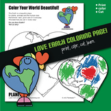 I LOVE EARTH Coloring Page Activity & Poem Earthday, Earth Month or Any Month!