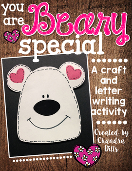 Valentine- You are BEARY Special Craft and Letter!