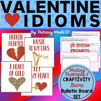 Valentine Idioms Craftivity, Bulletin Board Set & More! Common Core Aligned