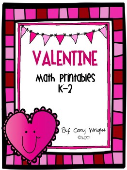 Valentine K-2 Math Printables