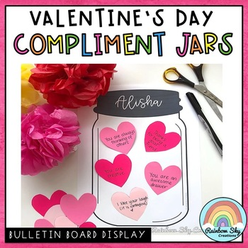 Valentine Kindness Activity / Valentine's Day Craft / Compliment Jar