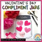 Valentine Kindness Activity / Valentine's Day Craft / Compliment Jar