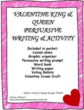 Valentine King & Queen Persuasive Writing & Activity