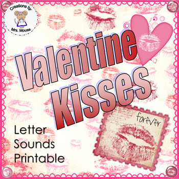 Phonics- Letter Sounds - Valentine Kisses