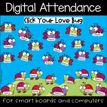 Valentine Love Bugs Digital Attendance (Smart Boards and Computers)