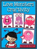 Valentine Love Monsters Craftivity