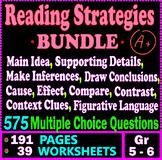 Reading Strategies BUNDLE. 575 MCQs. 39 Worksheets. 5th &