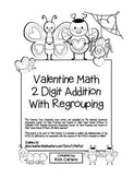 """Valentine Math"" 2 Digit Addition With Regrouping Common Core! (black line)"