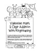 """Valentine Math"" 2 Digit Addition With Regrouping Common Core! (color&blackline)"