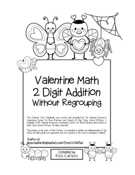 """Valentine Math"" 2 Digit Addition Without Regrouping - Common Core! (black line)"