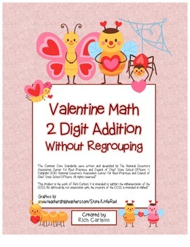"""Valentine Math"" 2 Digit Addition Without Regrouping Common Core! (color&black)"