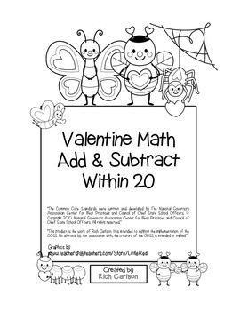 """""""Valentine Math"""" Add & Subtract Within 20 - Common Core -"""