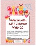 """""""Valentine Math"""" Add & Subtract Within 20 Common Core Fun! (color & black line)"""