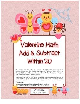 """Valentine Math"" Add & Subtract Within 20 Common Core Fun!"