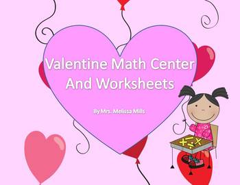 Valentine Math Center and Worksheets for First Grade (Comm