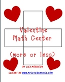 Valentine Math Center - less and more