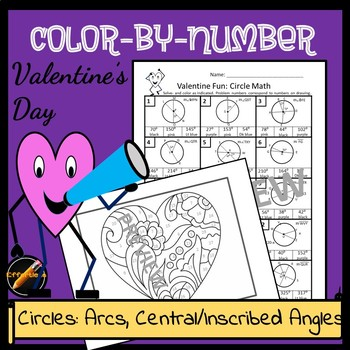 Valentine Color By Number Circle Geometry- Arcs,Central and Inscribed Angles